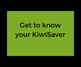 Get to know your KiwiSaver